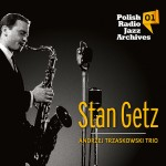 Polish Radio Jazz Archives vol.1 - Stan Getz [CD]