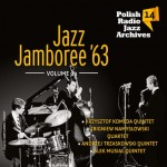 Polish Radio Jazz Archives vol. 14 - Jazz Jamboree '63 vol. 3