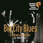 Polish Radio Jazz Archives vol. 19 - Big City Blues