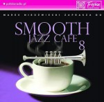 Smooth Jazz Cafe vol. 8 [CD]