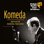 Polish Radio Jazz Archives vol. 04 - Komeda [CD]