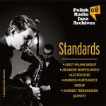Polish Radio Jazz Archives vol. 08 - Standards [CD]