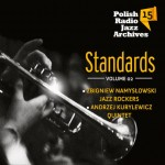 Polish Radio Jazz Archives vol. 15 - Standards vol. 2
