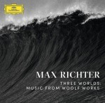 Max Richter - Three Worlds: Music From Woolf Works [CD]
