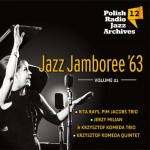 Polish Radio Jazz Archives vol. 12 - Jazz Jamboree '63 vol.1