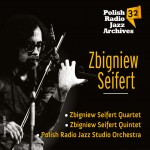 Polish Radio Jazz Archives vol. 32     Zbigniew Seifert