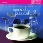 Smooth Jazz Cafe vol. 9