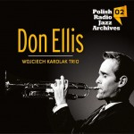 Polish Radio Jazz Archives vol. 02 - Don Ellis [CD]