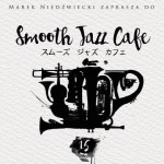 Smooth Jazz Cafe vol. 15