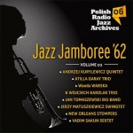 Polish Radio Jazz Archives vol. 06 - Jazz Jamboree '62 vol. 2