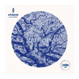 Etnos Ensemble - Gardens [CD]
