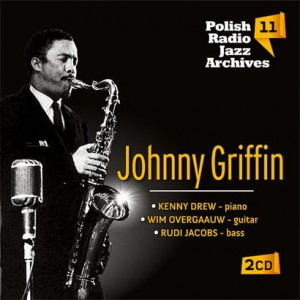 Polish Radio Jazz Archives vol. 11 - Johnny Griffin