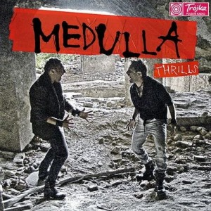 Thrills - Medulla [CD]