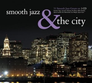 Smooth Jazz & The City [CD]