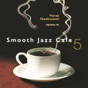 Smooth Jazz Cafe vol. 5