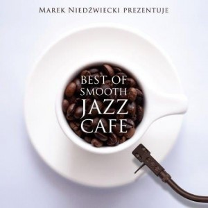 Smooth Jazz Cafe Best of