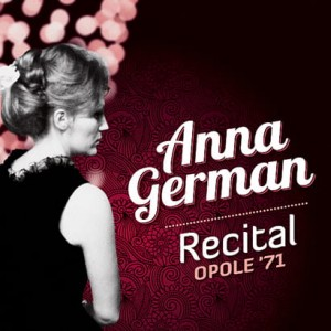 Anna German - Recital Opole '71 [CD]