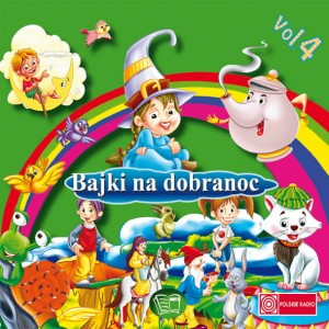 Bajki na dobranoc vol.4 [CD]