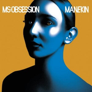 Ms. Obsession - Manekin [CD]