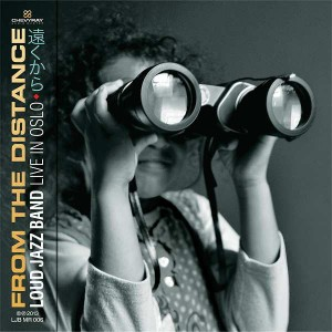 Loud Jazz Band - From the distance, Live in Oslo [CD]