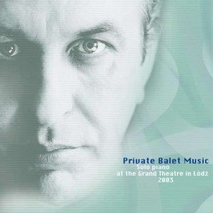 Sławomir Kulpowicz - Private Balet Music [CD]