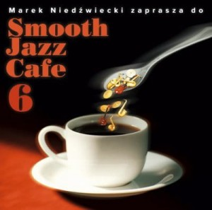 Smooth Jazz Cafe vol. 6