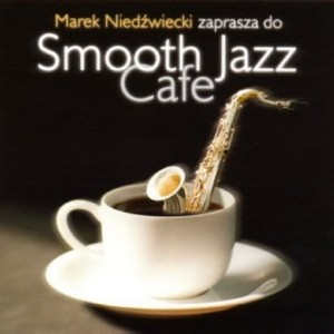 Smooth Jazz Cafe vol. 1