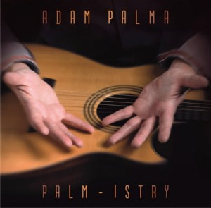 Adam Palma - Palm-Istry [CD]
