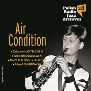 Polish Radio Jazz Archives vol. 28 - Air Condition