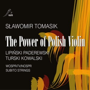 The Power of Polish Violin - Sławomir Tomasik