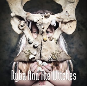 Ryba and the Witches - Spell [CD]