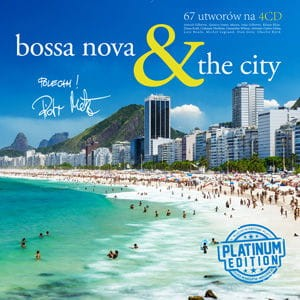Bossa Nova & The City (Platinum Edition)