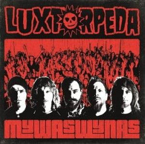 Luxtorpeda - My Was Wy Nas [CD]