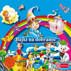 Bajki na dobranoc vol.3 [CD]