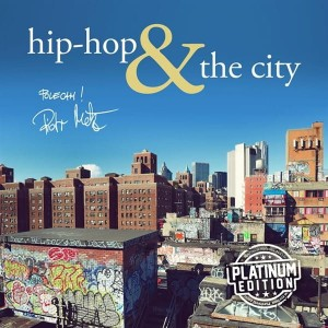 Hip Hop & The City (Platinum Edition)[CD]