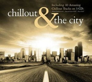 Chillout & The City