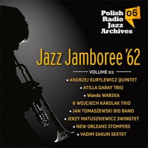 Polish Radio Jazz Archives vol. 06 - Jazz Jamboree '62 vol. 2 [CD]