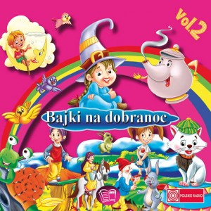 Bajki na dobranoc vol.2 [CD]