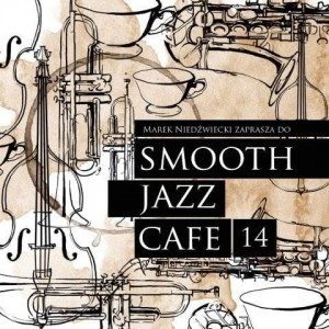 Smooth Jazz Cafe vol. 14