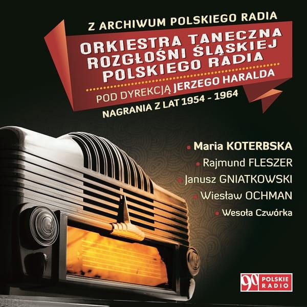478496d632d848 Z Archiwum Polskiego Radia. Orkiestra Taneczna Rozgłośni Śląskiej ...